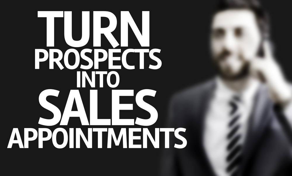 Business man with the text Turn Prospects Into Sales Appointments in a concept image